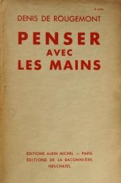 ROUGEMONT_1936_Penser_avec_les_mains_cover_first_edition