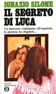 Ignazio Silone - Il Segreto Di Luca