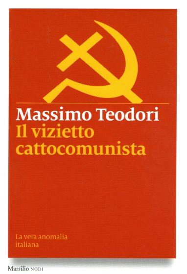 teodori-il-vizietto-cattocomunista.jpg