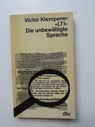 Victor-Klemperer+LTI-Die-unbewältigte-Sprache-Aus-dem-Notizbuch-eines-Philologen-Lingua-Tertii